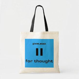 Pausa para el sentido del friki del pensamiento de bolsa de mano