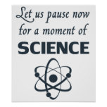 Pausa por un momento de ciencia impresiones