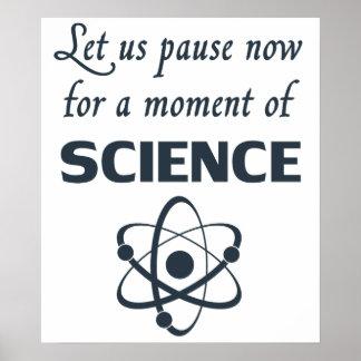 Pausa por un momento de ciencia póster