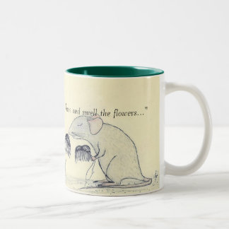 """Pause and smell the flowers..."" Mug"