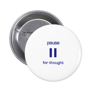 Pause for Thought (blue text) 2 Inch Round Button