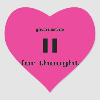 Pause for Thought Geek Sense of Humor IT Worker Heart Sticker