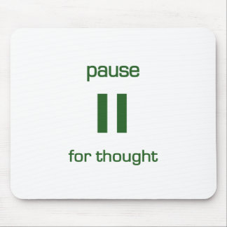 Pause for Thought (green text) Mouse Pad