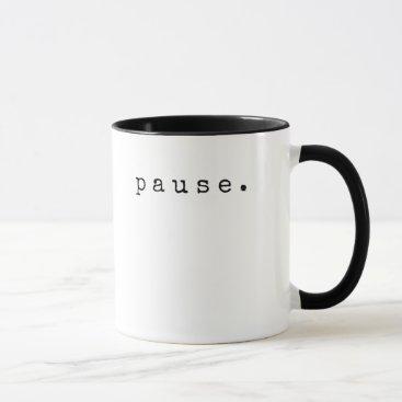 Coffee Themed PAUSE Mug
