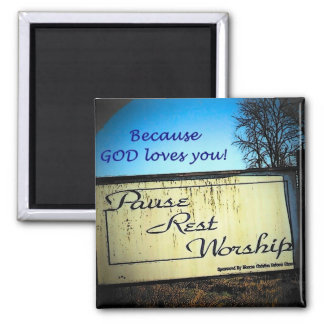 Pause rest worship 2 inch square magnet