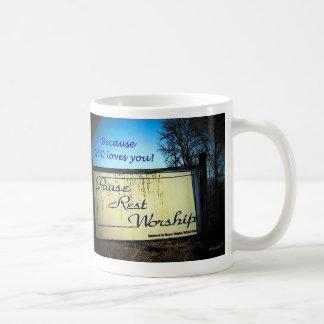 Pause Rest Worship God Loves You Coffee Mug