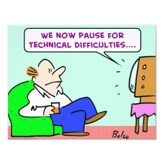 """pause technical difficulties tv 4.25"""" x 5.5"""" invitation card"""