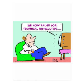 pause technical difficulties tv post card