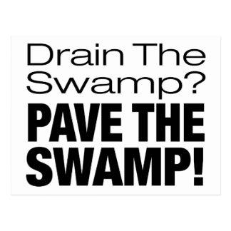 PAVE THE SWAMP! POSTCARD