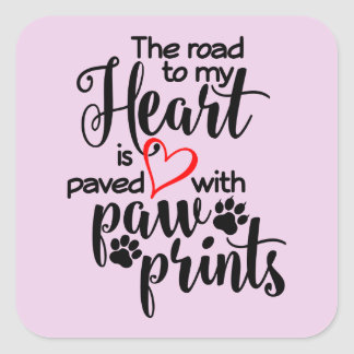Paved In Paw Prints Square Sticker