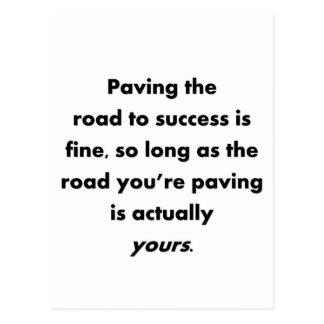 pavimentar--camino-a-éxito-ser-fino-tan-largo-como tarjetas postales