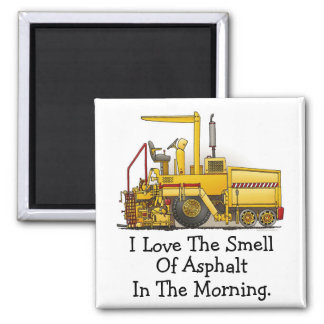 Paving Machine Square Magnet I Love Asphalt