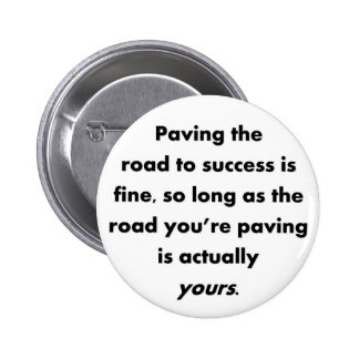 paving-the-road-to-success-is-fine-so-long-as pins
