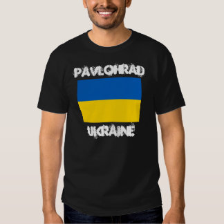 Pavlohrad, Ukraine with Ukrainian flag Shirt