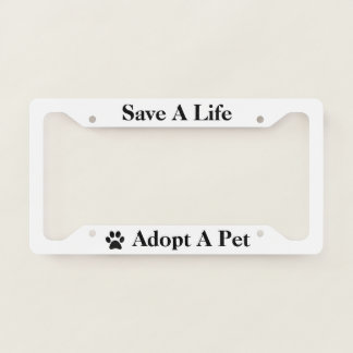Paw Adopt a Pet Save A Life Pick Rim Color License Plate Frame