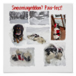 Paw-fect Snowmageddon Posters