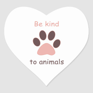 "Paw Print ""Be kind to animals"" Heart Sticker"