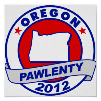 Pawlenty - Oregon Poster