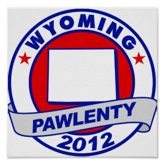 Pawlenty - Wyoming Posters