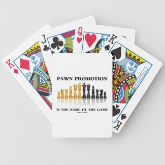Pawn Promotion Is The Name Of The Game (Chess) Bicycle Card Deck