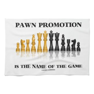 Pawn Promotion Is The Name Of The Game Kitchen Towel