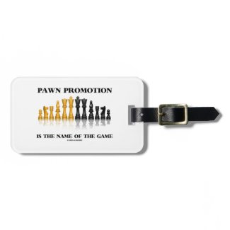 Pawn Promotion Is The Name Of The Game Travel Bag Tags