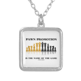 Pawn Promotion Is The Name Of The Game Personalized Necklace