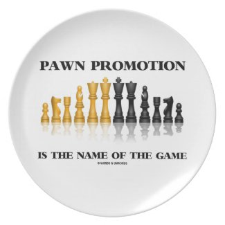 Pawn Promotion Is The Name Of The Game Dinner Plate