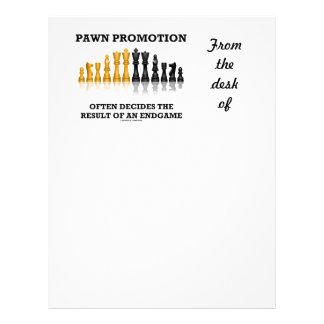 Pawn Promotion Often Decides The Result Of Endgame Letterhead