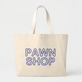 pawn shop : electric sign canvas bags