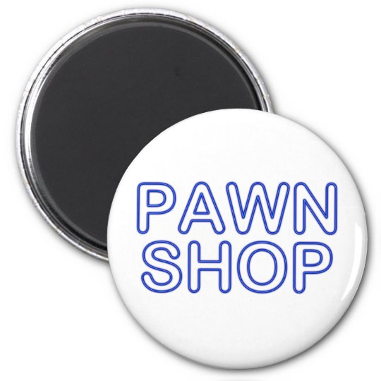 pawn shop : electric sign magnet