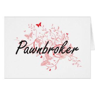 Pawnbroker Artistic Job Design with Butterflies Card