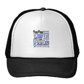 Pawpaw Fathers day strong loyal Grandpa Papa Trucker Hat