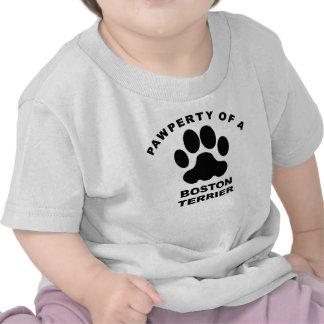 Pawperty de una Boston Terrier Camiseta