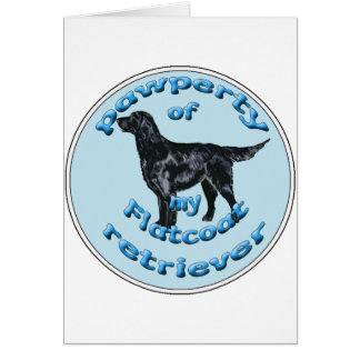 """Pawperty"" of my Flatcoat Retriever Card"