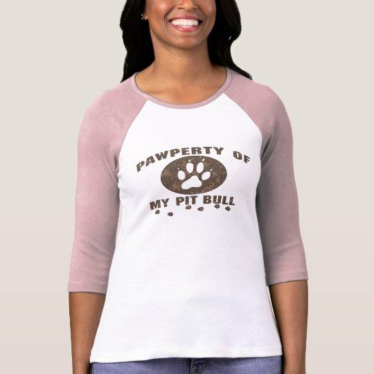 pawperty_pitbull_zazzle2 T-Shirt