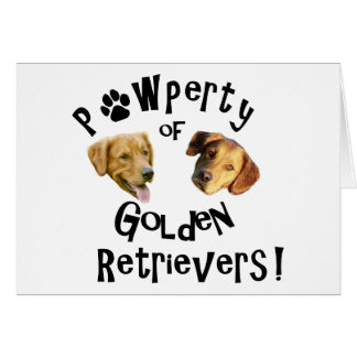 Pawperty (Property) of Golden Retrievers! Card