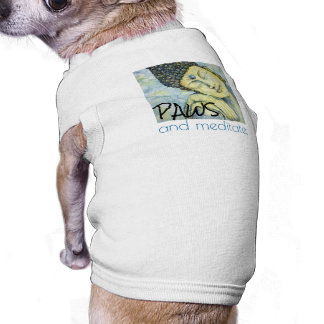 Paws and Meditate Dog Shirt