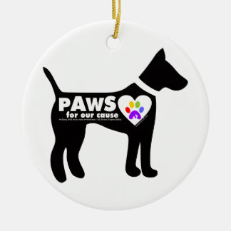 pAwS for our cause Ceramic Ornament