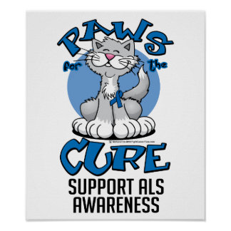 Paws for the Cure ALS Cat Poster