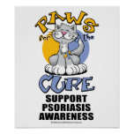 Paws for the Cure Cat Psoriasis Poster