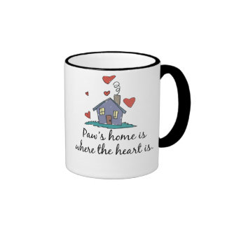 Paw's Home is Where the Heart is Ringer Mug