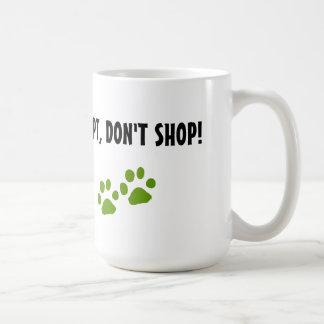 PAWS, mug, adopt don't shop Coffee Mug