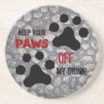 Paws Off Beverage Coaster