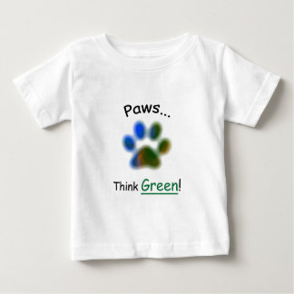 Paws...Think Green Baby T-Shirt