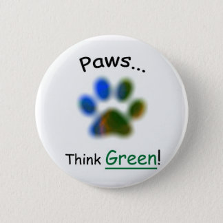 Paws ... Think Green Environment Animal Button