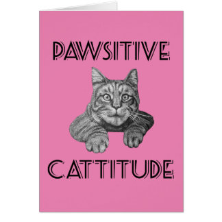 Pawsitive Cattitude Cat Card