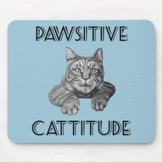 Pawsitive Cattitude Cat Mouse Pad