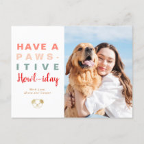 Pawsitive Howliday Christmas Pet Lover Photo Holiday Postcard