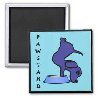 PAWSTAND - Funny Yoga Magnet